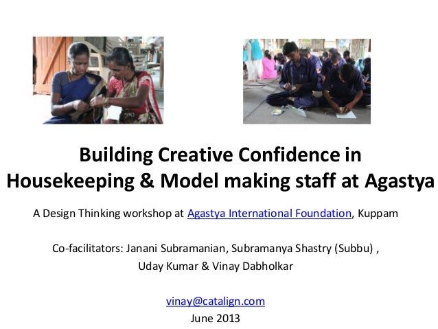 Building Creative Confidence in Housekeeping & Model making staff at Agastya A Design Thinking workshop at Agastya Interna...