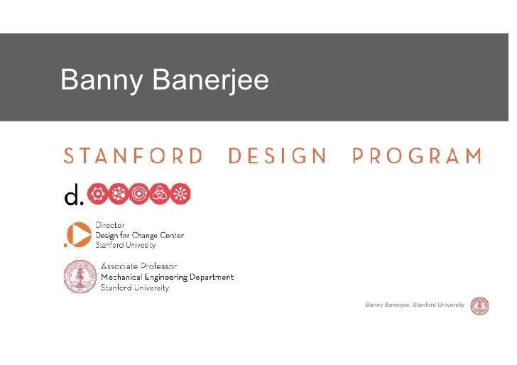 Banny Banerjee                 Banny Banerjee, Stanford University