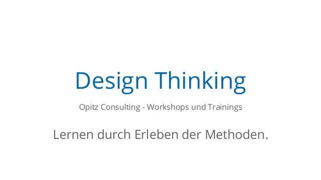 Design Thinking Opitz Consulting - Workshops und Trainings Lernen durch Erleben der Methoden.