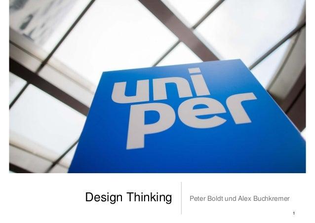 Design Thinking Peter Boldt und Alex Buchkremer 1
