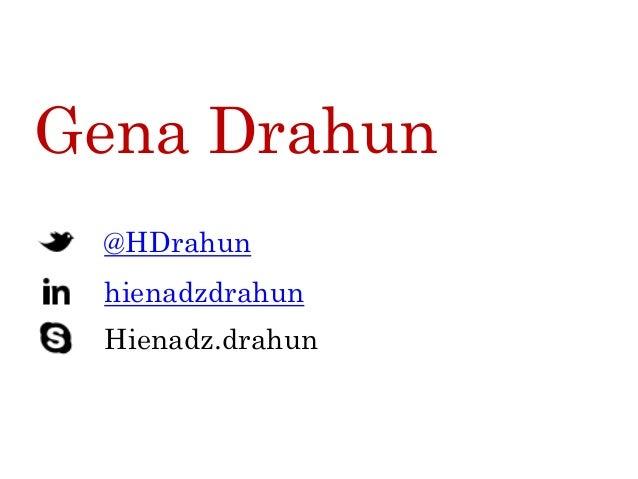 Gena Drahun @HDrahun Hienadz.drahun hienadzdrahun