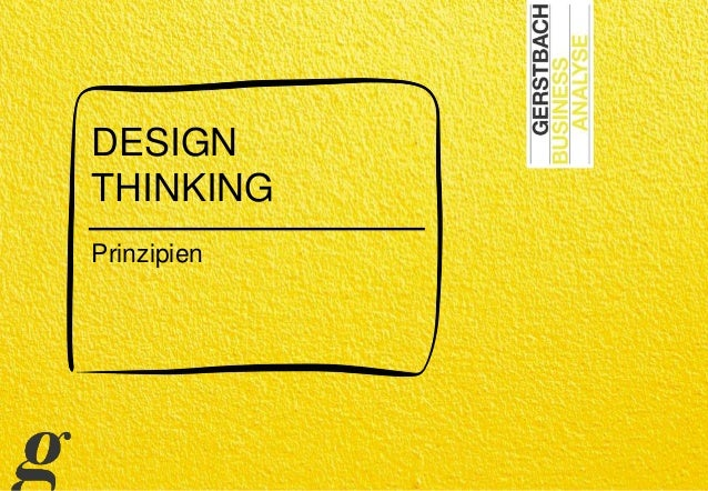 DESIGN THINKING Prinzipien