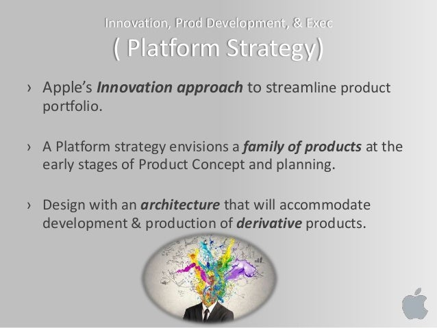 design thinking and innovation at apple case solution Design thinking and innovation at apple although apple has been voted as the most innovative company worldwide for multiple years, not much is known due to the company's obsession with secrecy this case study sheds some light on apple's success and its quest to develop outstanding products.