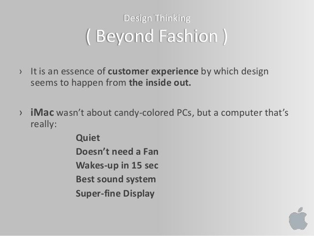apple design thinking and innovation Corporate implementation of design thinking for   that apple and others embody  corporate design thinking implementation for innovation and growth.