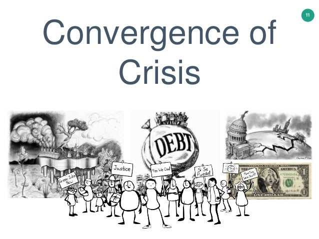 11 Convergence of Crisis