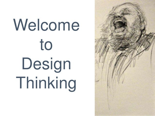 16 Welcome to Design Thinking