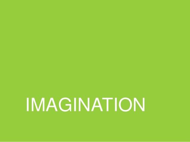 DREAM, IMAGINE, PRETEND