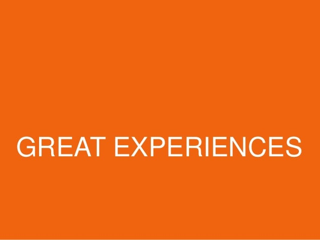 GREAT EXPERIENCES