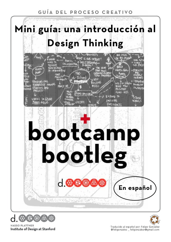 design thinking bootleg Read writing about design thinking in little world of carnivas personal home page of karthik srinivasan.