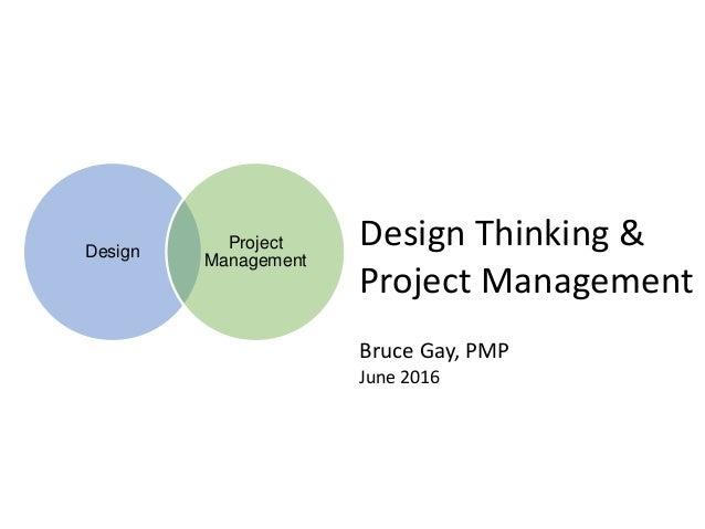 Design Thinking & Project Management (June 2016)