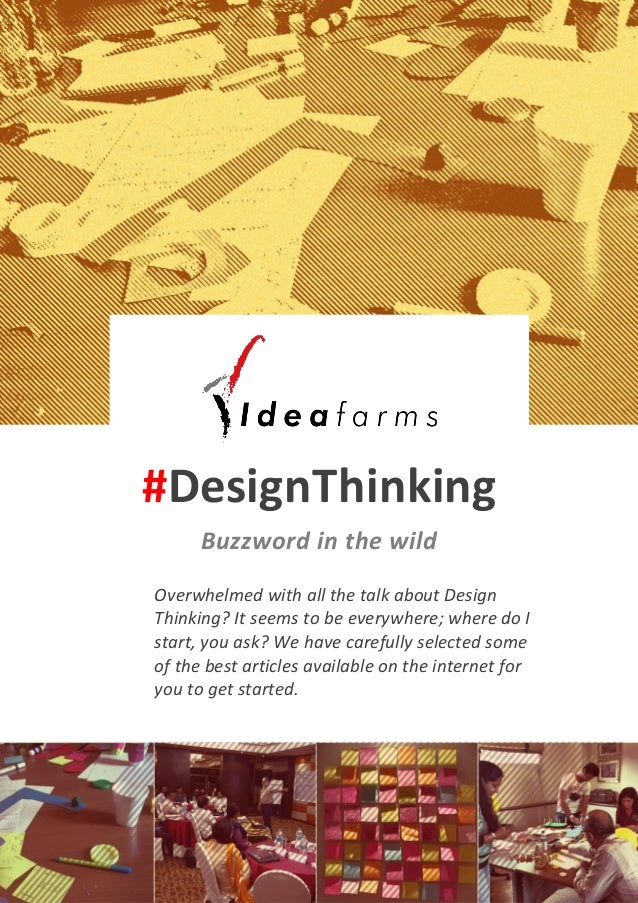 #DesignThinking Buzzword in the wild Overwhelmed with all the talk about Design Thinking? It seems to be everywhere; where...