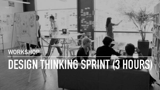 DESIGN THINKING SPRINT (3 HOURS) WORKSHOP