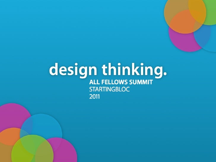 StartingBloc Fellows Summit: An Intro to Design Thinking
