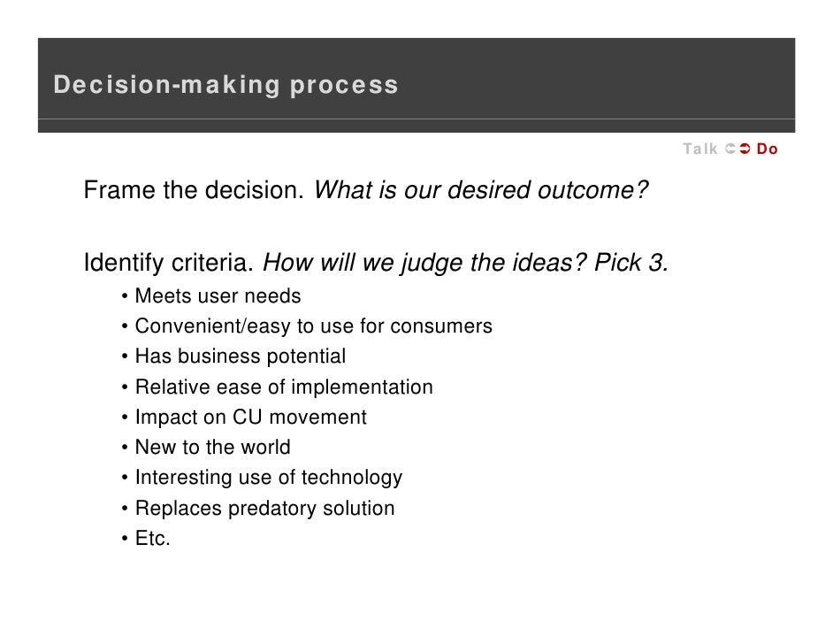 Design? D I ? 61. Decision Making .