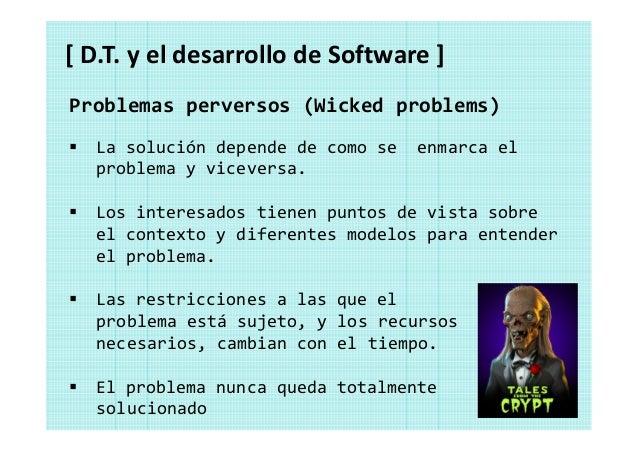[ D.T. y el desarrollo de Software ] Espacio del problema Espacio de las soluciones