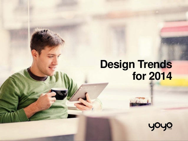 Design Trends for 2014
