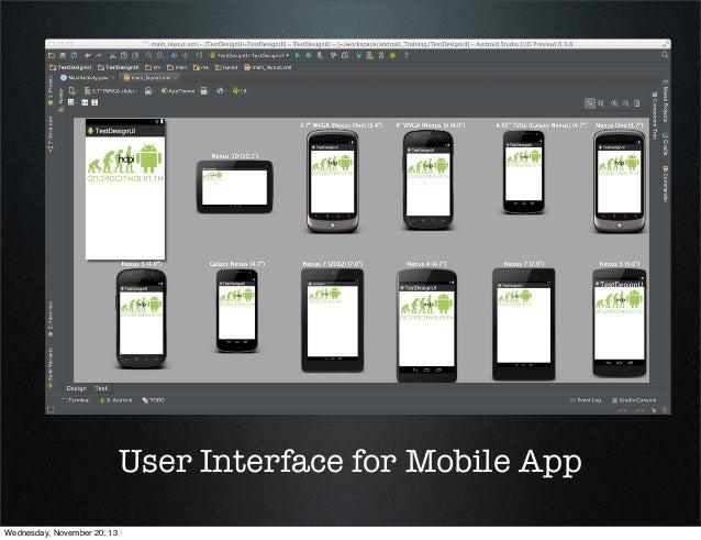 User Interface for Mobile App Wednesday, November 20, 13