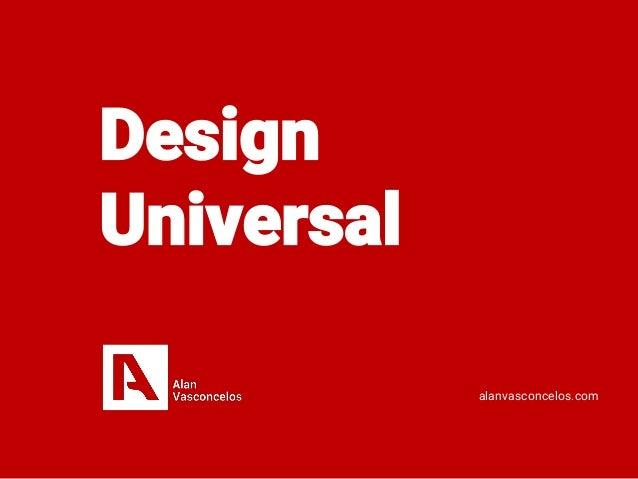 Design Universal alanvasconcelos.com