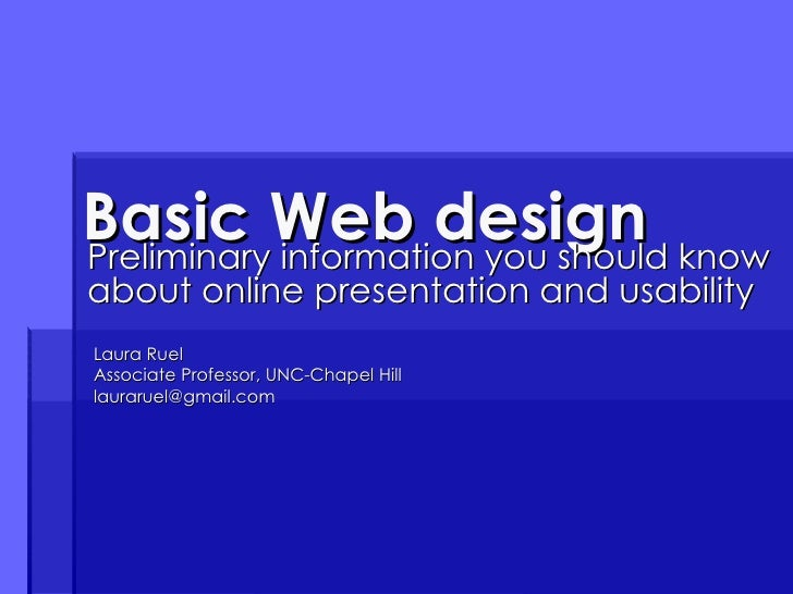 Laura Ruel September 2009 The basics of Design & Usability for Web sites