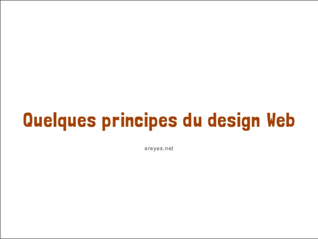 Quelques principes du design Web              ereyes.net