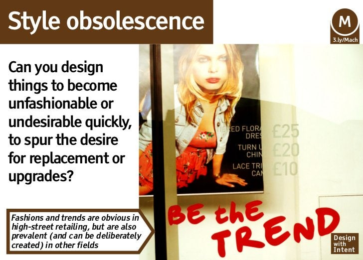 Style obsolescence                    Mv                                      M                                      3.ly/...