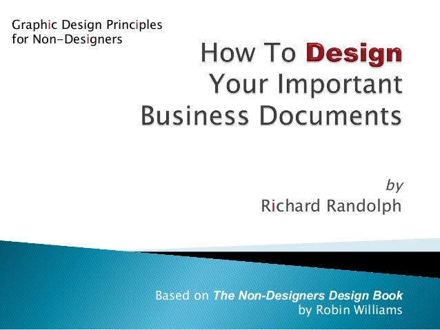 the basic principles of designing as discussed in the non designers design book by robin williams