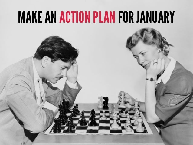 MAKE A LIST OF QUICK WINS YOU WANT TO HAVE IN PLACE END OF JANUARY 2017.