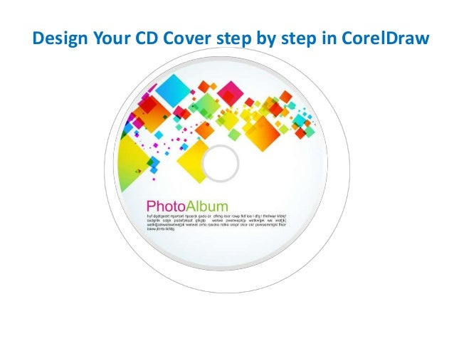 Corel Draw Book Cover Design Tutorial : Design your cd cover step by in corel draw
