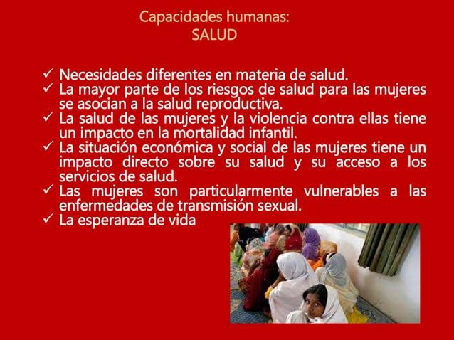 Capacidades humanas: ECONÓMICAS  Menos acceso y control sobre recursos productivos (tierra, tecnología, formación y recur...
