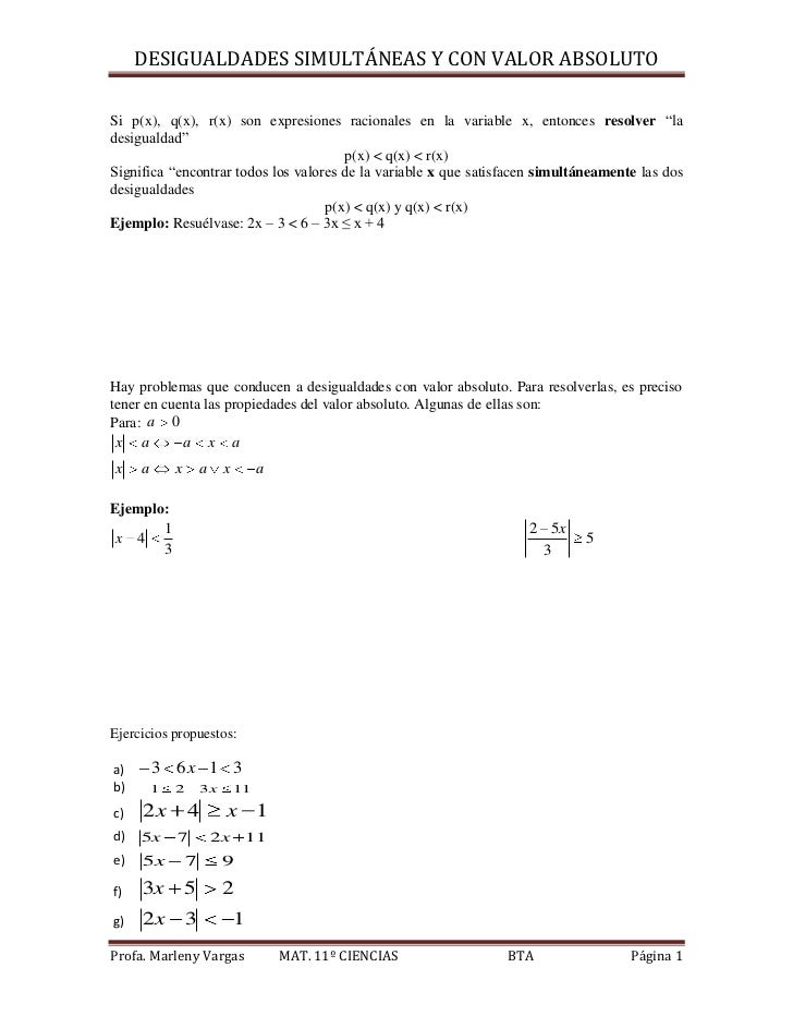 DESIGUALDADES SIMULTÁNEAS Y CON VALOR ABSOLUTOSi p(x), q(x), r(x) son expresiones racionales en la variable x, entonces re...
