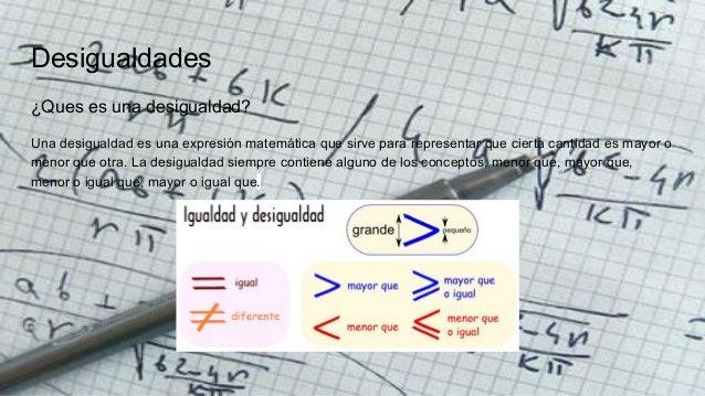 Desigualdades y sus propiedades Slide 2