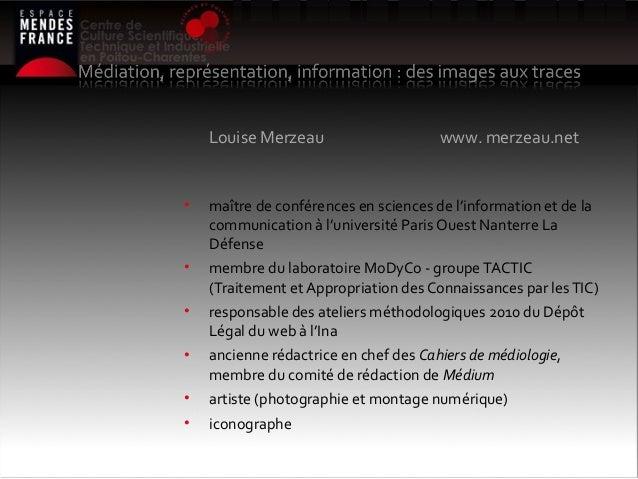1• maître de conférences en sciences de l'information et de lacommunication à l'université Paris Ouest Nanterre LaDéfense•...