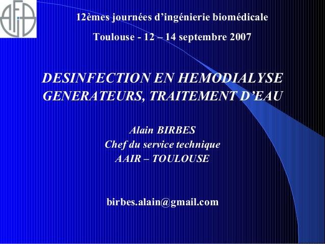 Desinfection en hemodialyse generateurs traitement d'eau afib 2007