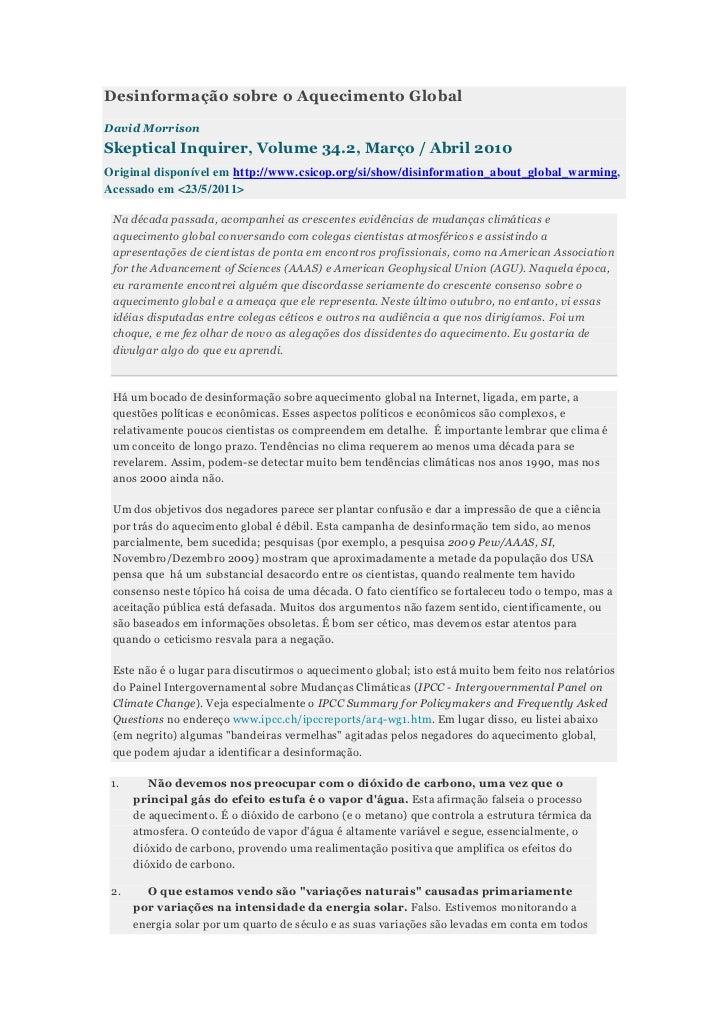 Desinformação sobre o Aquecimento GlobalDavid MorrisonSkeptical Inquirer, Volume 34.2, Março / Abril 2010Original disponív...