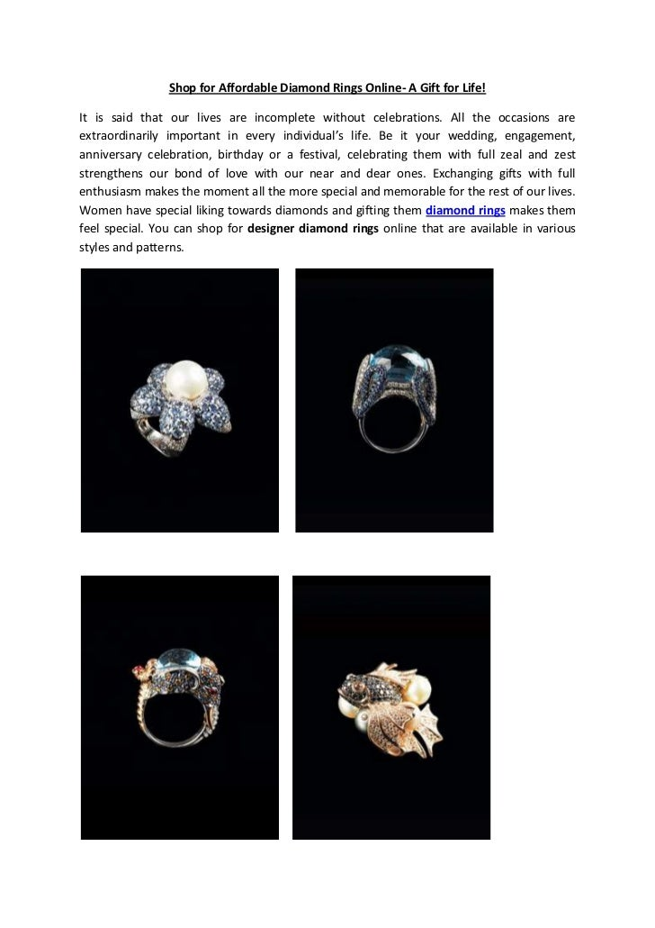 Shop for Affordable Diamond Rings Online- A Gift for Life!It is said that our lives are incomplete without celebrations. A...
