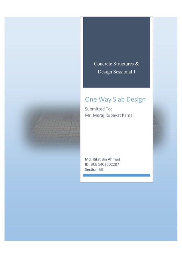 Design of reinforced concrete structures(one way slab)+with calculati…