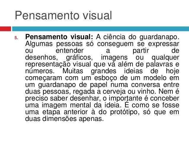 Pensamento visual 5.  Pensamento visual: A ciência do guardanapo. Algumas pessoas só conseguem se expressar ou entender a ...