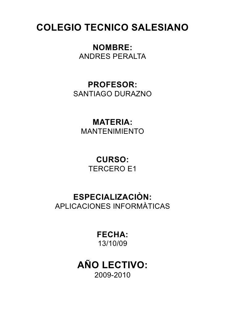 COLEGIO TECNICO SALESIANO            NOMBRE:         ANDRES PERALTA             PROFESOR:       SANTIAGO DURAZNO          ...