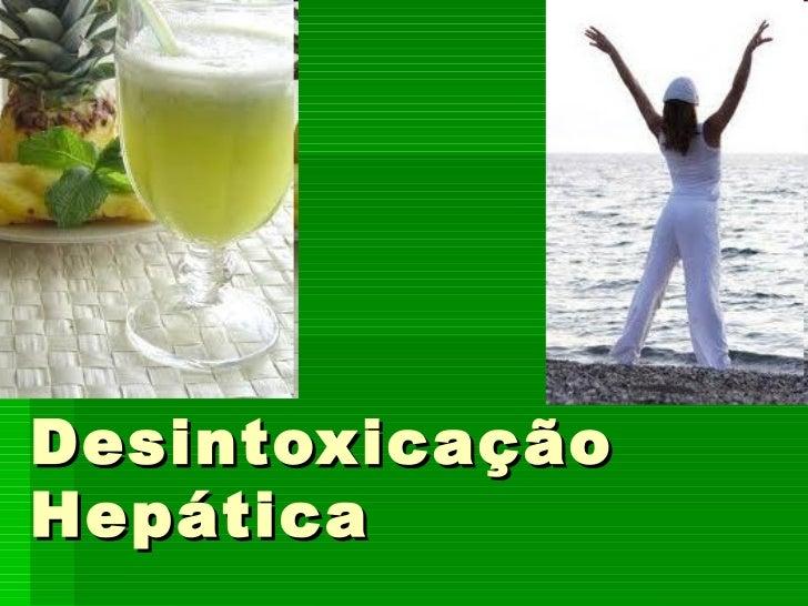 Desintoxicação Hepática
