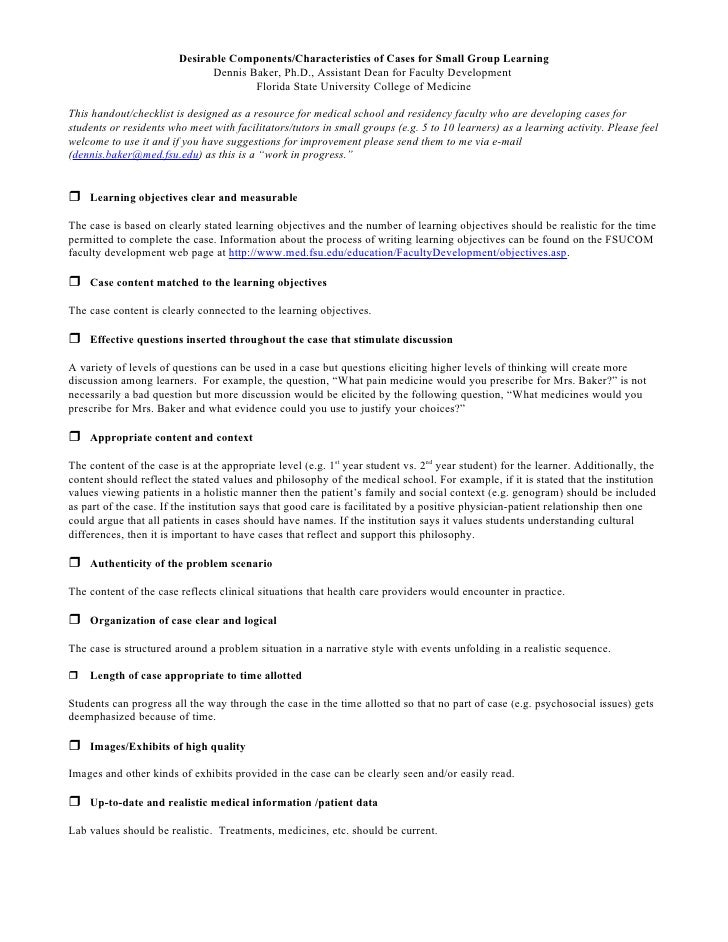 Desirable Components/Characteristics of Cases for Small Group Learning                               Dennis Baker, Ph.D., ...