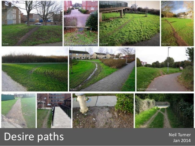 Desire paths  Neil Turner Jan 2014