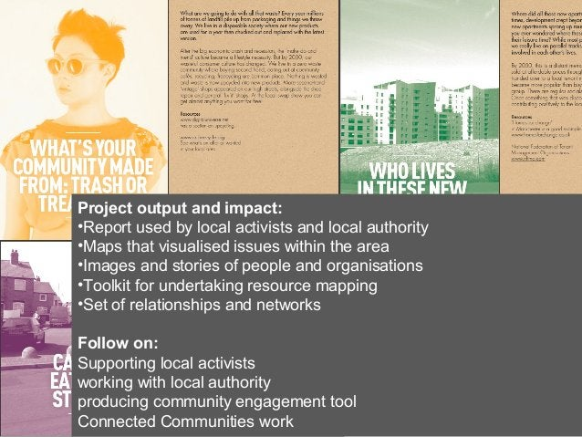 Project output and impact: •Report used by local activists and local authority •Maps that visualised issues within the are...