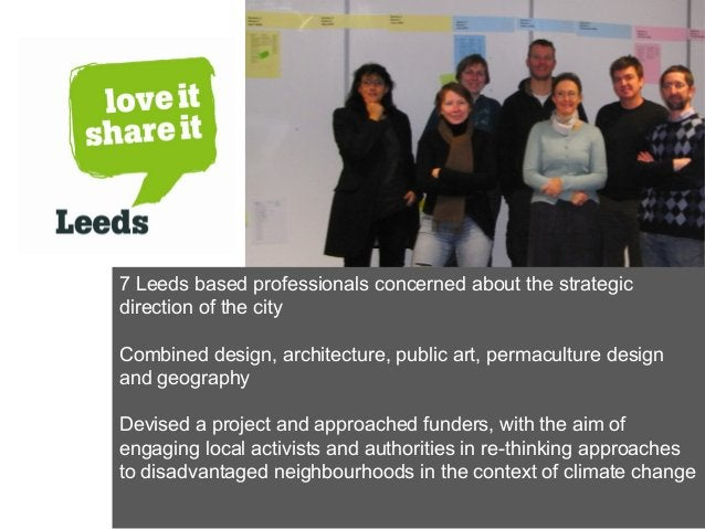 7 Leeds based professionals concerned about the strategic direction of the city Combined design, architecture, public art,...