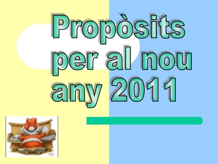 Propòsits  per al nou  any 2011