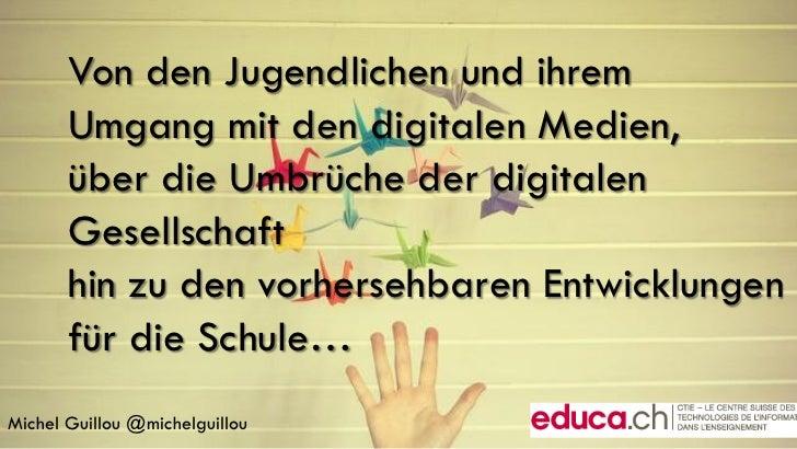 Von den Jugendlichen und ihrem       Umgang mit den digitalen Medien,       über die Umbrüche der digitalen       Gesellsc...