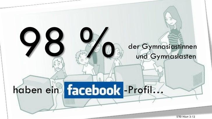 98 %        der Gymnasiastinnen              und Gymnasiastenhaben ein   -Profil…                         STID Niort 3-12
