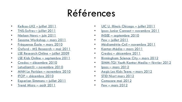 Références•   Kelkoo-LH2 – juillet 2011            •   UIC U. Illinois Chicago – juillet 2011•   TNS-Sofres – juillet 2011...