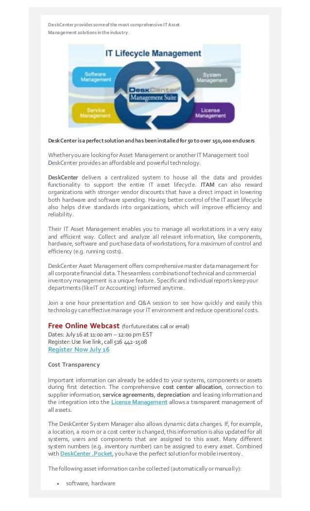 DeskCenter providessomeofthe most comprehensive IT Asset Management solutions inthe industry. DeskCenterisaperfect solutio...