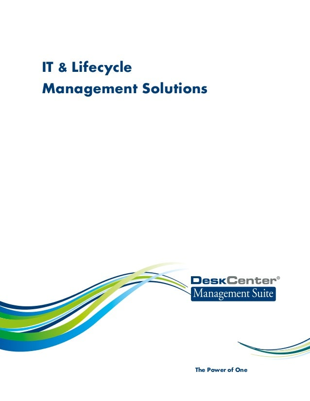 IT & LifecycleManagement Solutions                  The Power of One
