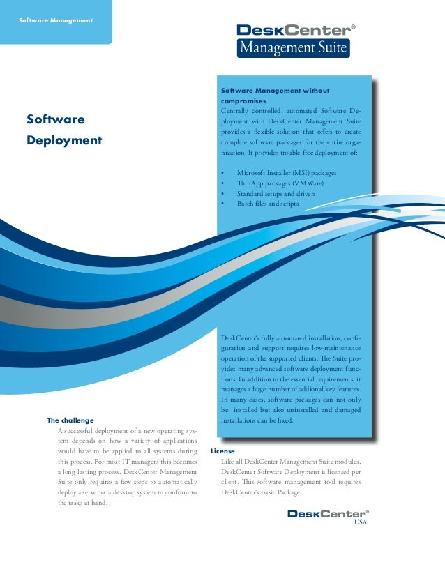 Software Deployment The challenge A successful deployment of a new operating sys- tem depends on how a variety of applicat...